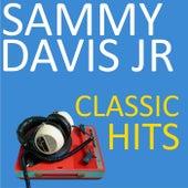 Classic Hits by Sammy Davis, Jr.