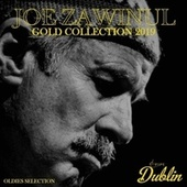 Oldies Selection: Gold Collection 2019 de Joe Zawinul