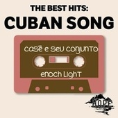 The Best Hits: Cuban Song de Casé E Seu Conjunto
