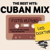 The Best Hits: Cuban Mix de Fats Elpidio