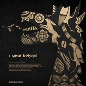 1 Year Behind by Various Artists