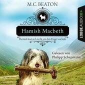Hamish Macbeth lässt sich nicht um den Finger wickeln - Schottland-Krimis, Teil 10 (Ungekürzt) by M. C. Beaton
