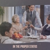 In the Proper Status by Various Artists