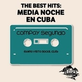 The Best Hits: Media Noche En Cuba de Compay Segundo