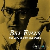 The Very Best Of: Bill Evans de Bill Evans