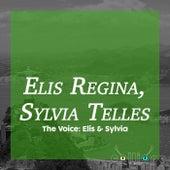 The Voice: Elis & Sylvia von Elis Regina