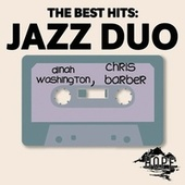 The Best Hits: Jazz Duo by Dinah Washington