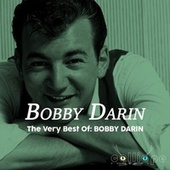 The Very Best Of: Bobby Darin by Bobby Darin