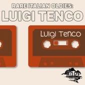 Rare Italian Oldies: von Luigi Tenco