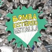 Estalla von Bomba Estereo