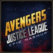 Avengers vs. Justice League (Epic Mashup) by L'orchestra Cinematique