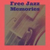 Free Jazz Memories von Various Artists