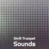 Shrill Trumpet Sounds fra Various Artists