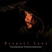 Deepest Lows by Constantinos Poluchronopoulos