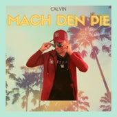 Mach Den Pie by Calvin