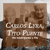 The Voice: Carlos & Tito de Carlos Lyra