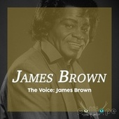 The Voice: James Brown von James Brown