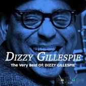 The Very Best Of: Dizzy Gillespie de Dizzy Gillespie