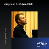 Chopin on Bechstein 1898 by Mikhail Shilyaev