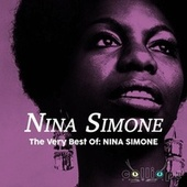 The Very Best Of: Nina Simone by Nina Simone
