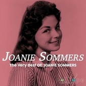 The Very Best Of: Joanie Sommers by Joanie Sommers