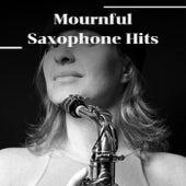 Mournful Saxophone Hits de Various Artists