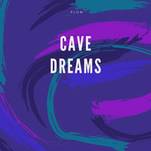 Cave Dreams de The Plow