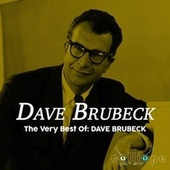 The Very Best Of: Dave Brubeck by Dave Brubeck