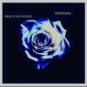 Arsenal by Bruce Hathcock