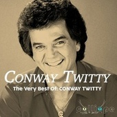 The Very Best Of: Conway Twitty fra Conway Twitty