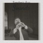 Symphonic Jazz Sounds fra Various Artists