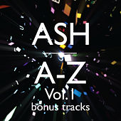 A-Z Vol. 1 Bonus Tracks von Ash