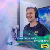 ASOT 1013 - A State Of Trance Episode 1013 by Armin Van Buuren
