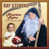 Nouveau Retro (What's Old Is New Again) by Ray Stevens