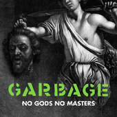No Gods No Masters (Edit) von Garbage