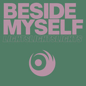 Beside Myself by LIGHTS