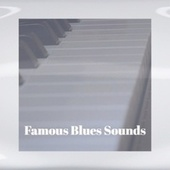 Famous Blues Sounds von Various Artists