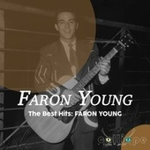 The Best Hits: Faron Young by Faron Young