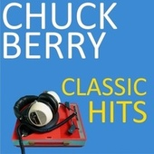 Classic Hits van Chuck Berry