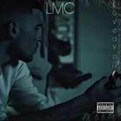 Loved You by LMC
