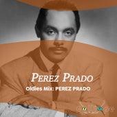 Oldies Mix: Perez Prado by Beny More