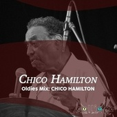 Oldies Mix: Chico Hamilton de Chico Hamilton