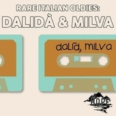 Rare Italian Oldies: Dalidà & Milva von Dalidà