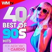40 Best Of 90s Hits For Aerobic & Cardio (Unmixed Compilation for Fitness & Workout 135 Bpm / 32 Count) von Workout Music Tv