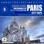 Songs That Define a City; Paris, Volume 6 von Roger Roger