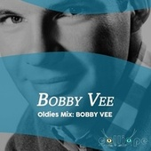 Oldies Mix: Bobby Vee by Bobby Vee