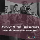 Oldies Mix: Johnny & the Hurricanes von Johnny & The Hurricanes
