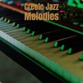 Creole Jazz Melodies von Various Artists