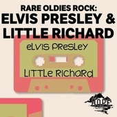 Rare Oldies Rock: Elvis Presley & Little Richard de Elvis Presley