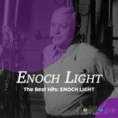 The Best Hits: Enoch Light by Enoch Light